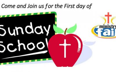 First Day of Sunday School and Ministry Sunday
