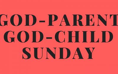 Godparent Sunday – Feb. 3rd