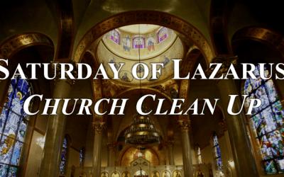 Saturday of Lazarus Church Clean up