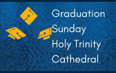 Graduation Sunday 2021