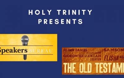 Holy Trinity Speakers Bureau