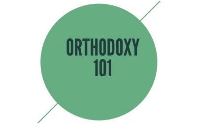 Orthodoxy 101