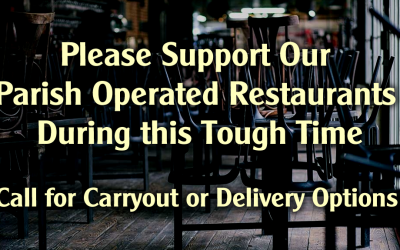 Please Support Our Parish Restaurants